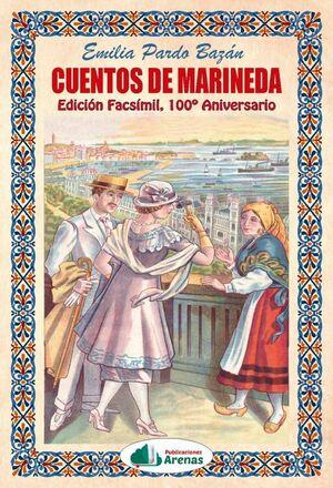 CUENTOS DE MARINEDA- EDICION FACSIMIL, 100º ANIVERSARIO