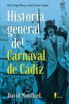 HISTORIA GENERAL DEL CARNAVAL DE CÁDIZ