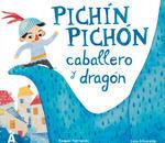PICHIN PICHON CABALLERO Y DRAGON