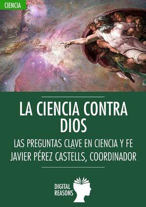 CIENCIA CONTRA DIOS, LA