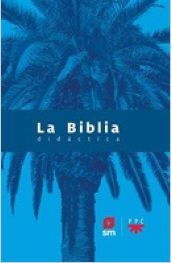 BIBLIA DIDACTICA ED. 2020