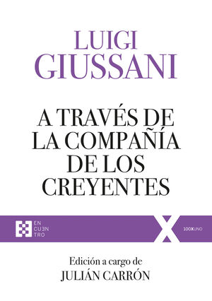 A TRAVÉS DE LA COMPAÑÍA DE LOS CREYENTES