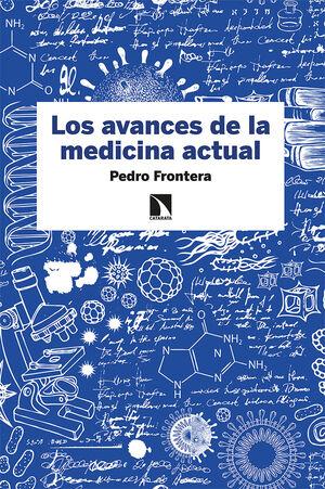 LOS AVANCES DE LA MEDICINA ACTUAL