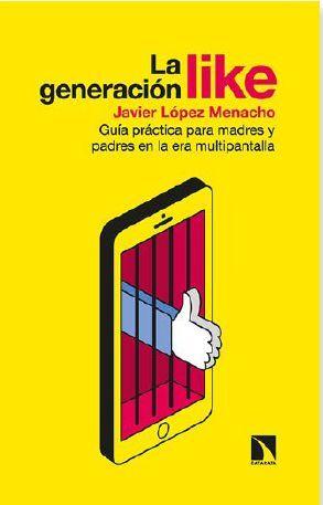 LA GENERACIÓN LIKE