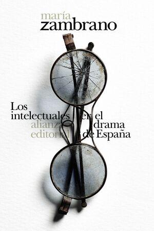 LOS INTELECTUALES EN EL DRAMA DE ESPAÑA