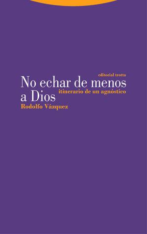 NO ECHAR DE MENOS A DIOS
