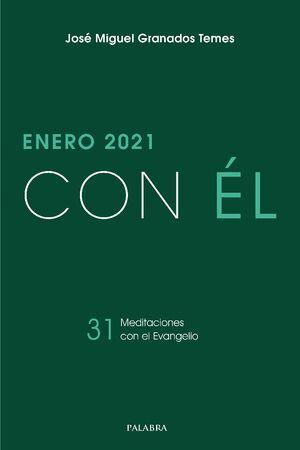 ENERO 2021, CON ÉL