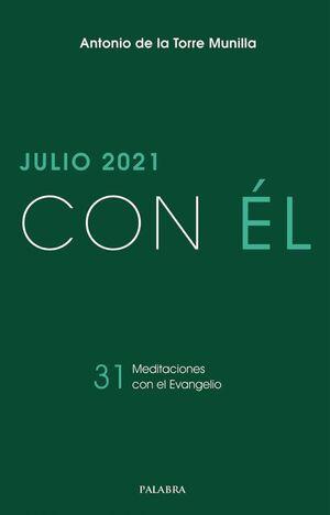 JULIO 2021, CON ÉL