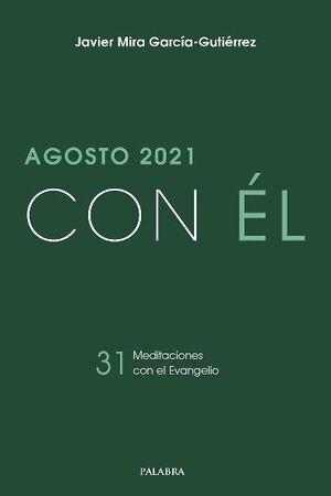 CON EL - AGOSTO 2021