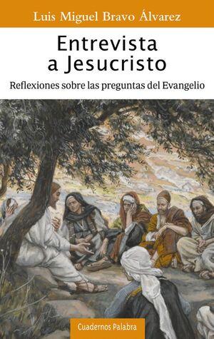 ENTREVISTA A JESUCRISTO