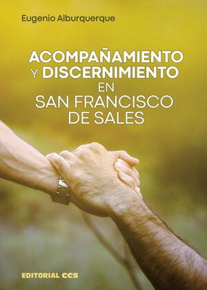 ACOMPAÑAMIENTO Y DISCERNIMIENTO EN SAN FRANCISCO DE SALES
