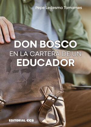 DON BOSCO EN LA CARTERA DE UN EDUCADOR