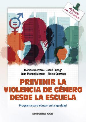 PREVENIR LA VIOLENCIA DE GÉNERO DESDE LA ESCUELA