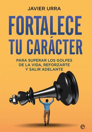FORTALECE TU CARÁCTER