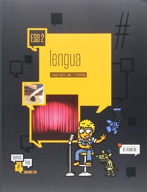 LENGUA CASTELLANA Y LITERATURA 2.º ESO ( DOS VOLÚMENES)