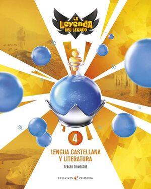 PROYECTO: LA LEYENDA DEL LEGADO. LENGUA CASTELLANA Y LITERATURA 4. TRIMESTRES