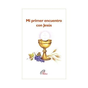 MI PRIMER ENCUENTRO CON JESÚS