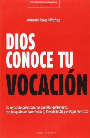 DIOS CONOCE TU VOCACION