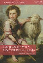 SAN JUAN DE AVILA DOCTOR DE LA IGLESIA