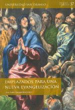 EMPLAZADOS PARA UNA NUEVA EVANGELIZACION