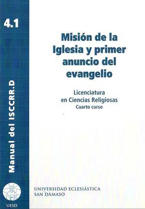 MISIÓN DE LA IGLESIA Y PRIMER ANUNCIO DEL EVANGELIO