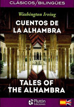 CUENTOS DE LA ALHAMBRA / TALES OF ALHAMBRA