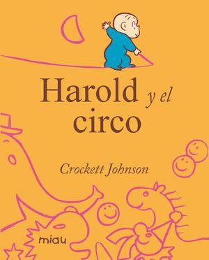 HAROLD Y EL CIRCO
