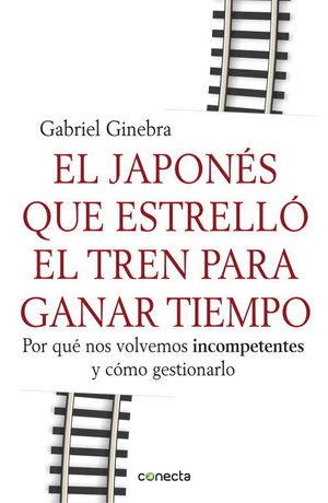 EL JAPONÉS QUE ESTRELLÓ EL TREN PARA GANAR TIEMPO