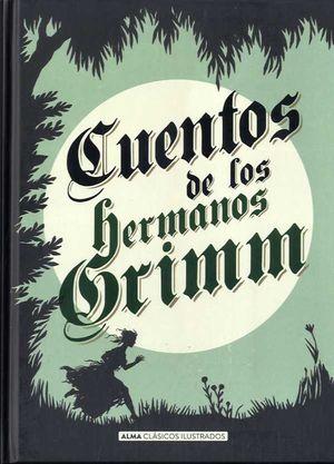 CUENTOS DE LOS HERMANOS GRIMM (CLÁSICOS)