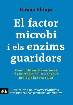 EL FACTOR MICROBI I ELS ENZIMS GUARIDORS