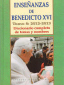 ENSEÑANZAS DE BENEDICTO XVI