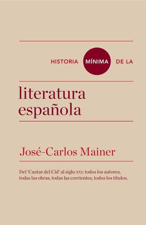 HISTORIA MÍNIMA DE LA LITERATURA ESPAÑOLA