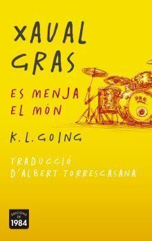 XAVAL GRAS ES MENJA EL MÓN