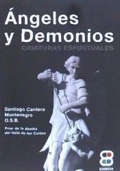 ANGELES Y DEMONIOS. CRIATURAS ESPIRITUALES