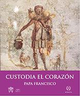 CUSTODIA EL CORAZÓN