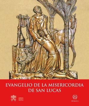 EVANGELIO DE LA MISERICORDIA DE SAN LUCAS