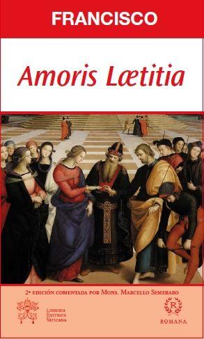 AMORIS LAETITIA- EDICIÓN COMENTADA