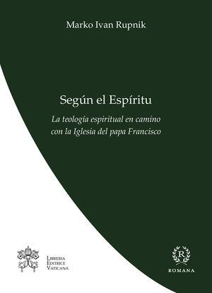 SEGÚN EL ESPÍRITU