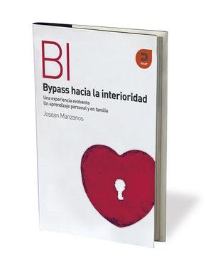 BYPASS HACIA LA INTERIORIDAD