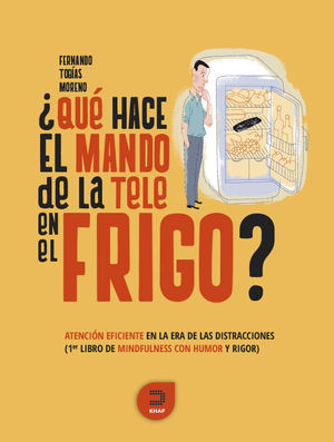 ¿QUÉ HACE EL MANDO DE LA TELE EN EL FRIGO?