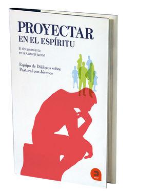 PROYECTAR EN EL ESPÍRITU