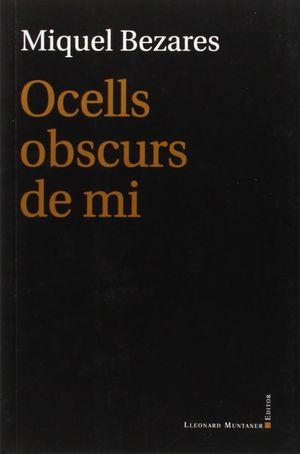 OCELLS OBSCURS DE MI