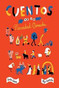 CUENTOS DE LA NAVIDAD DORADA