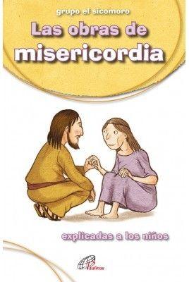 LAS OBRAS DE MISERICORDIA
