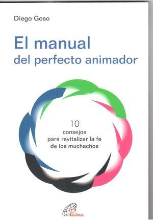 EL MANUAL DEL PERFECTO ANIMADOR
