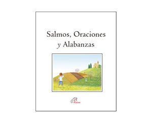 SALMOS, ORACIONES Y ALABANZAS