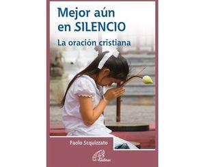 MEJOR AÚN EN SILENCIO