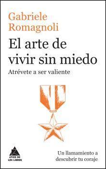 ARTE DE VIVIR SIN MIEDO, EL