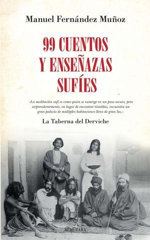 99 CUENTOS Y ENSEÑANZAS SUFES