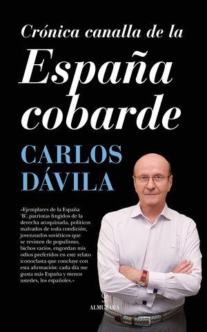 CRÓNICA CANALLA DE LA ESPAÑA COBARDE